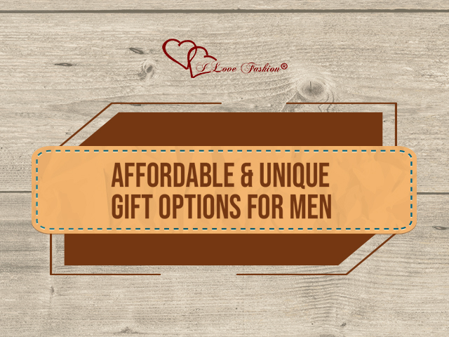 Affordable and Unique Gift Options for Men